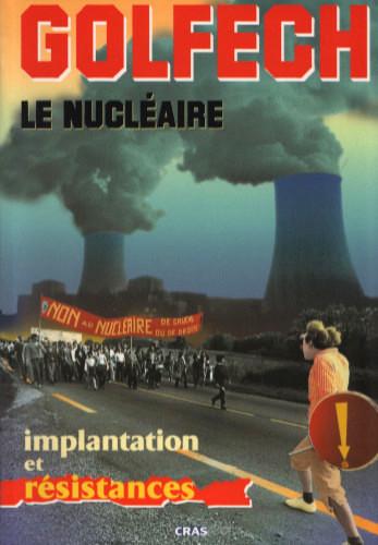 Golfech Le Nucléaire Implantations et Résistances